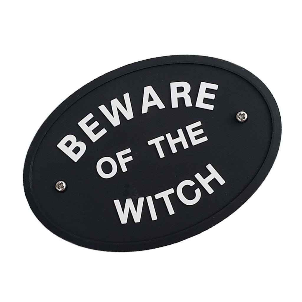 BEWARE-OF-THE-WITCH-WALL-SIGN-Plaque-for-Home-Decor-Mount-to-Door-or-Wall thumbnail 4