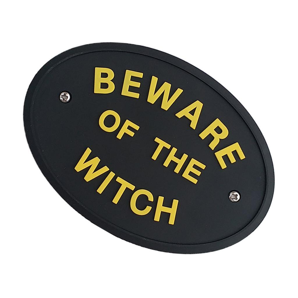 BEWARE-OF-THE-WITCH-WALL-SIGN-Plaque-for-Home-Decor-Mount-to-Door-or-Wall thumbnail 7